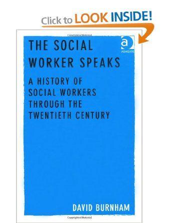The Social Worker Speaks Amazon Co Uk David Burnham Books Social Worker Social Worker