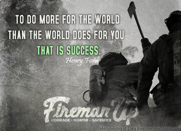 Success Henry ford, Firemen and Firefighter