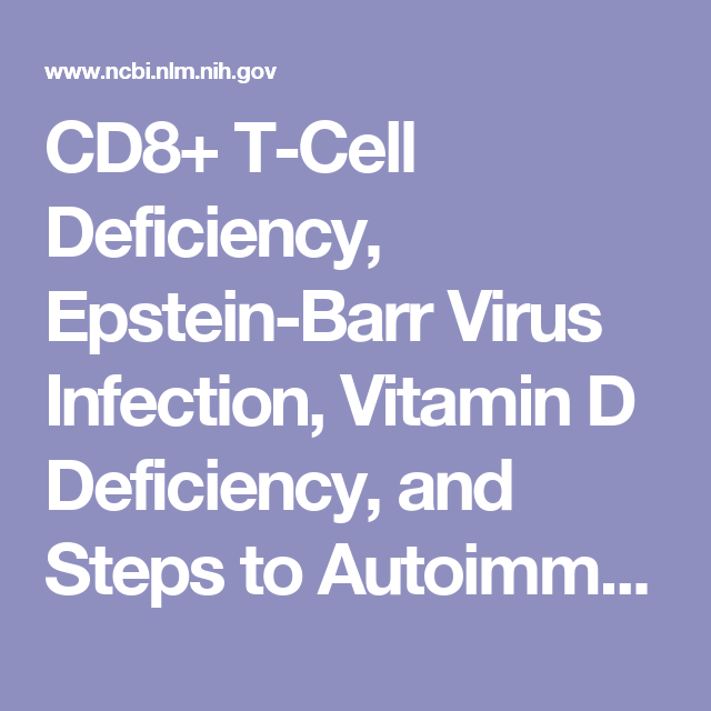 CD8+ T-Cell Deficiency, Epstein-Barr Virus Infection