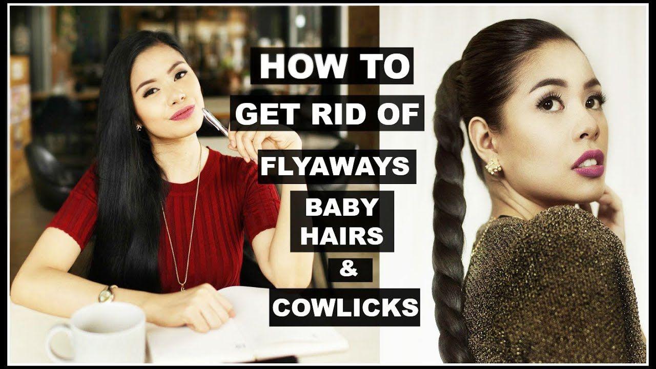 How to get rid of flyaways tame baby hair cowlicks