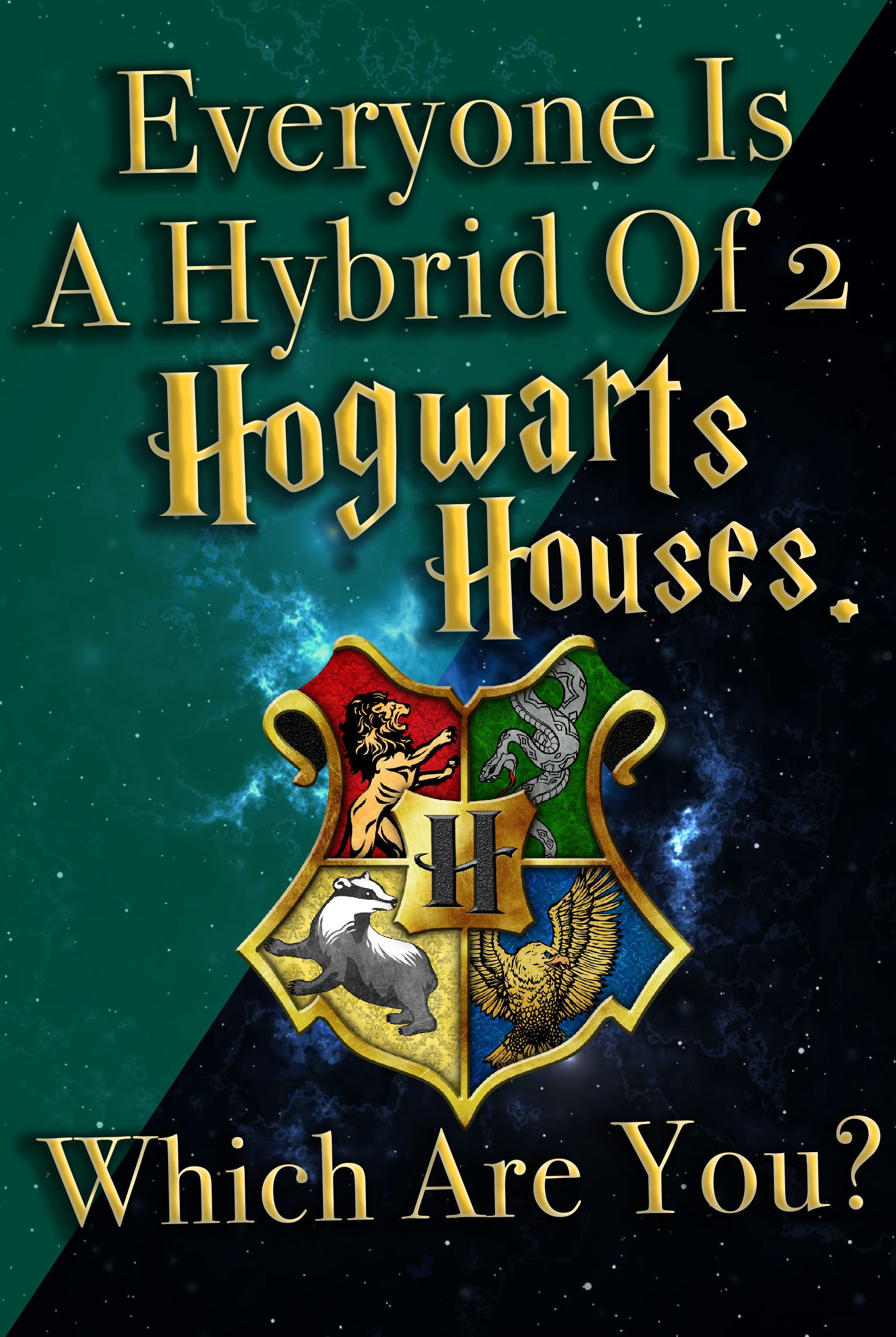 Quiz Everyone Is A Hybrid Of Two Hogwarts Houses Which Are You I