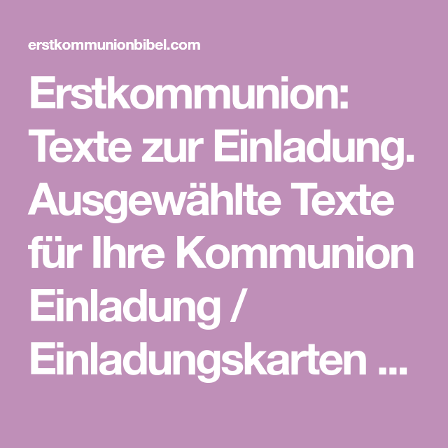 Was Sagen Religionen Zur Verhütung: Erstkommunion: Texte Zur Einladung. Ausgewählte Texte Für