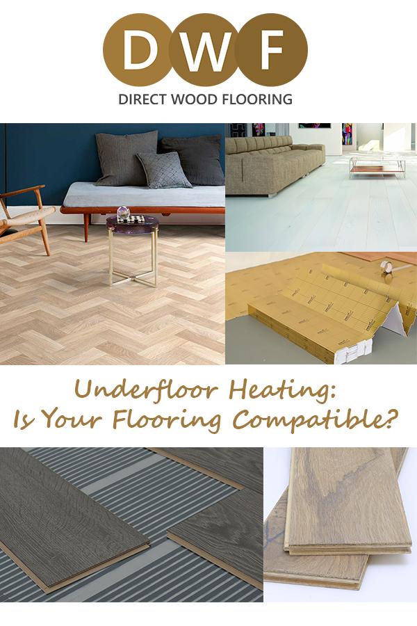 Best Flooring For Underfloor Heating Ufh Direct Wood Flooring Blog Best Flooring Direct Wood Flooring Flooring