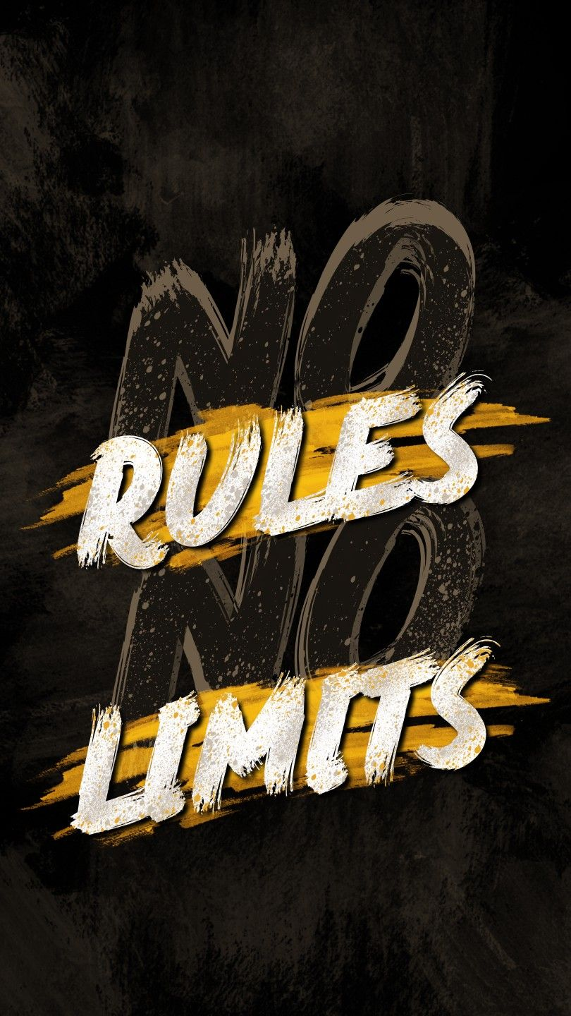 No Rules No Limits Wallpaper Quotes Motivational Quotes Wallpaper Words Wallpaper Energetic wallpaper hd for mobile
