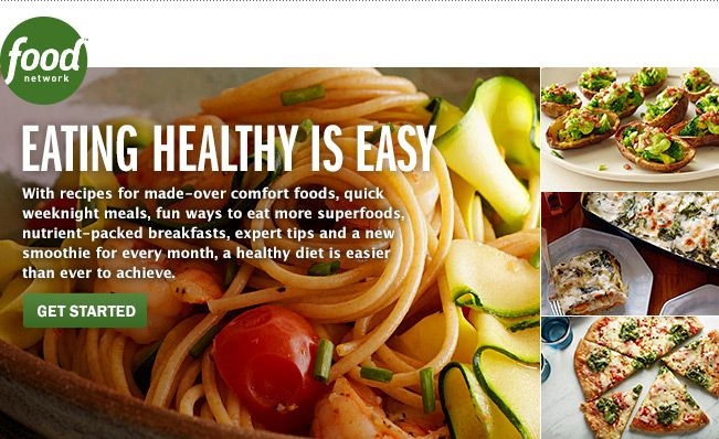A healthy diet is easier than ever to achieve get started with food a healthy diet is easier than ever to achieve get started with food network forumfinder Choice Image