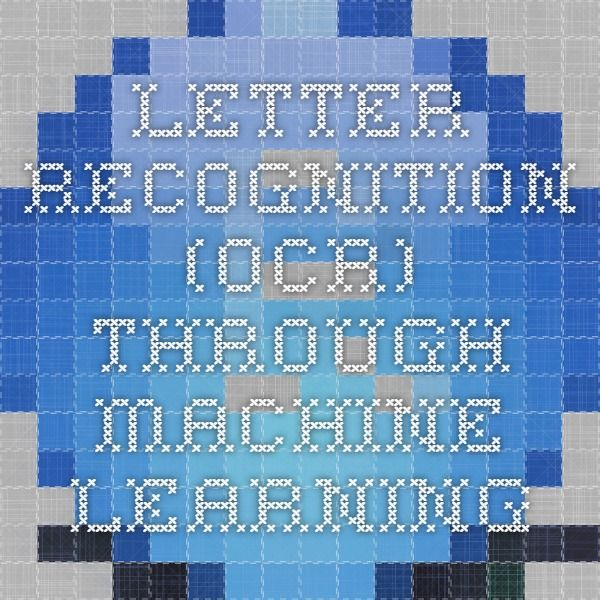 Letter Recognition (OCR) through Machine Learning | R