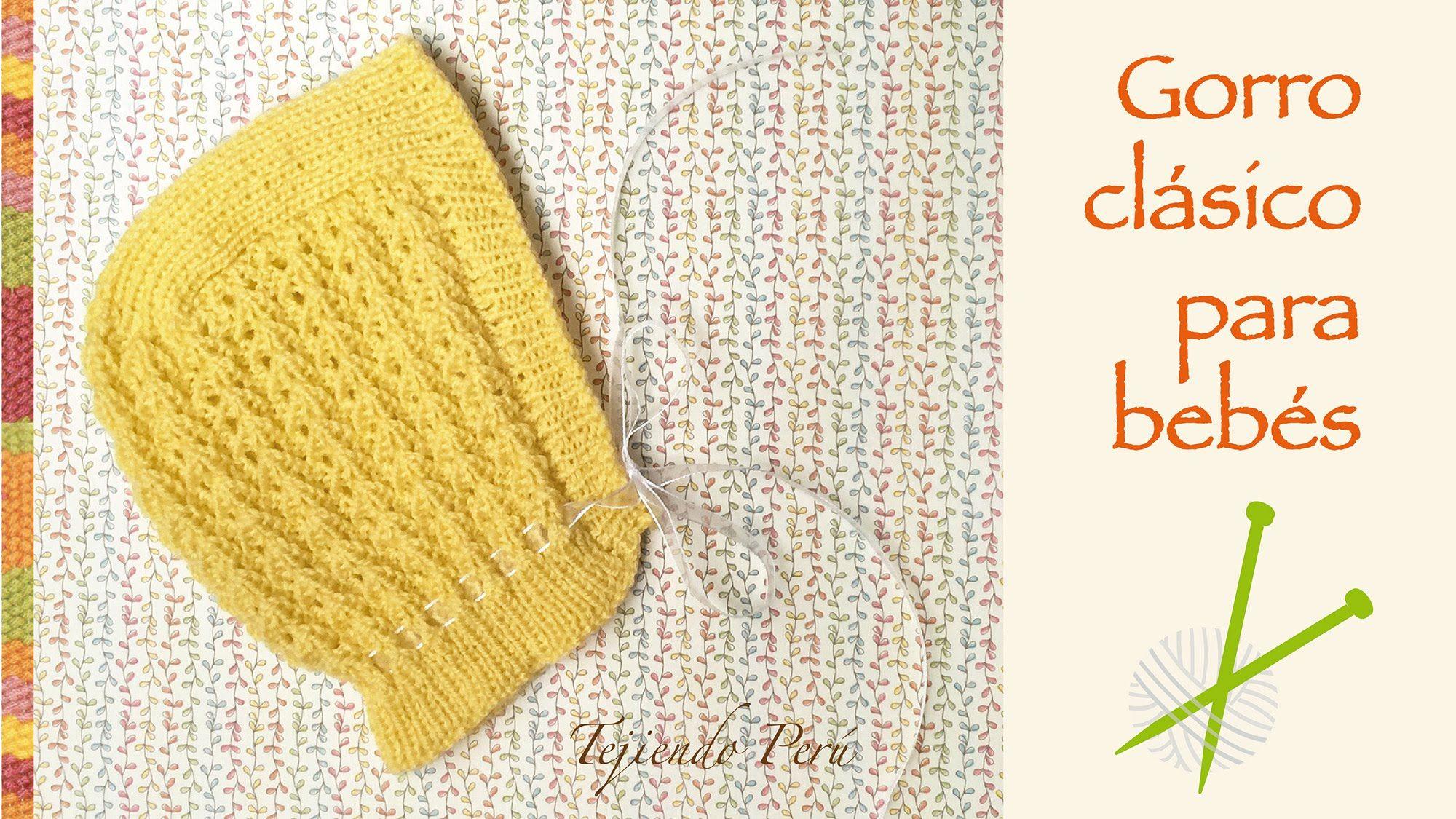 Gorro clásico para bebes tejido en dos agujas o palitos! | babáknak ...