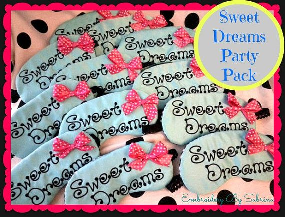 Sweet Dreams Slumber Party Favors  Set of 6 by EmbroideryBySabrina, $42.00