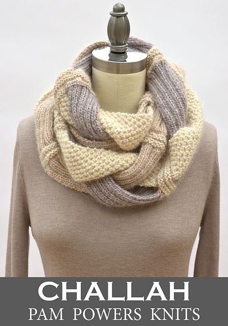 Challah Infinity Scarf Pattern By Pam Powers Scarf Patterns