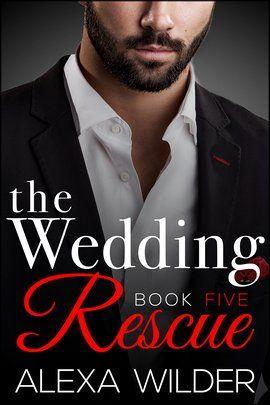 The Wedding Rescue Book Five Striking Back Book 2 By Alexa Wilder Ebook Download Livros