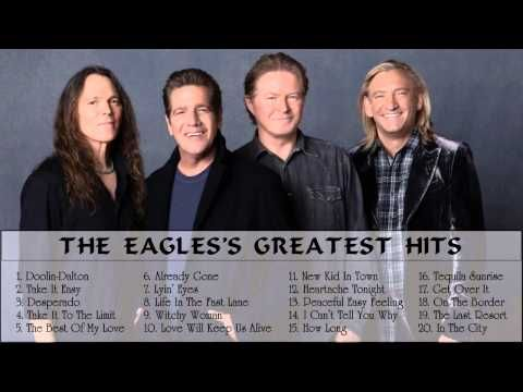 The Eagles S Greatest Hits Best Songs Of The Eagles Best Songs Music Memories Songs