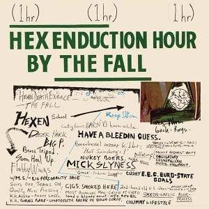 The Fall Hex Enduction Hour Top 10 Albums Album Top 100 Albums