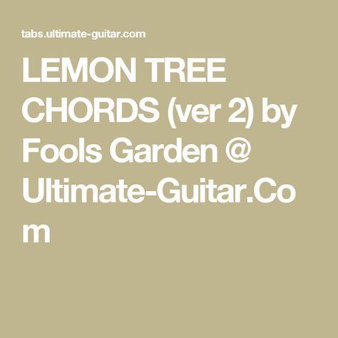 LEMON TREE CHORDS (ver 2) by Fools Garden @ Ultimate-Guitar.Com ...