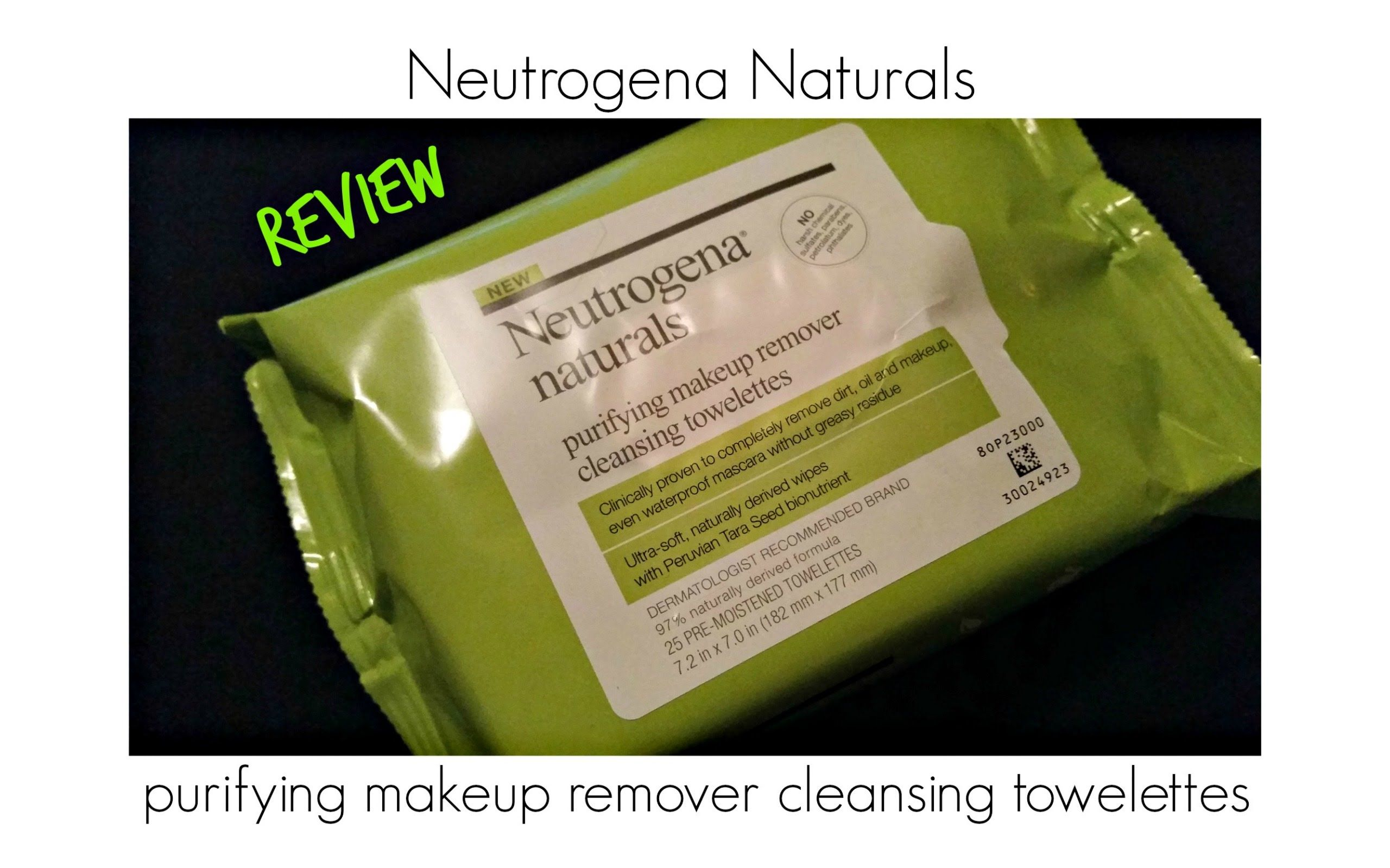 Neutrogena naturals Review Makeup remover cleansing