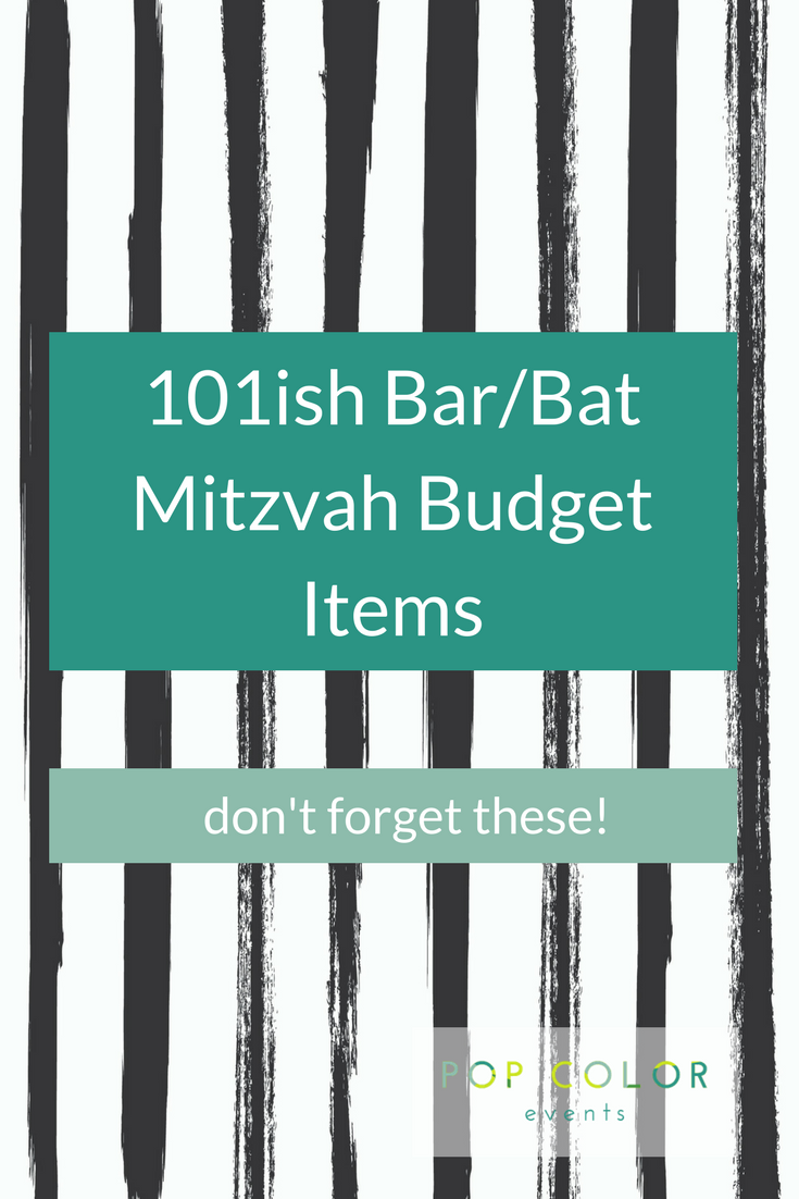 Creating A Mitzvah Budget Is Tough Have You Considered These 101 Ish Spending Items When Planning And Paying For Your Child S Bar Or Bat