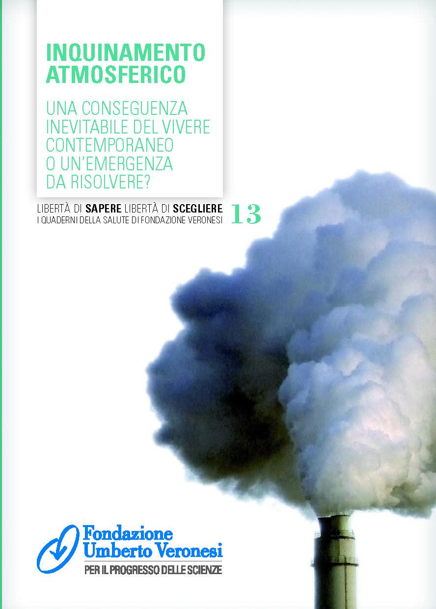 #inquinamento: conseguenza inevitabile del vivere contemporaneo o emergenza da risolvere? Le risposte sul nostro quaderno della #salute