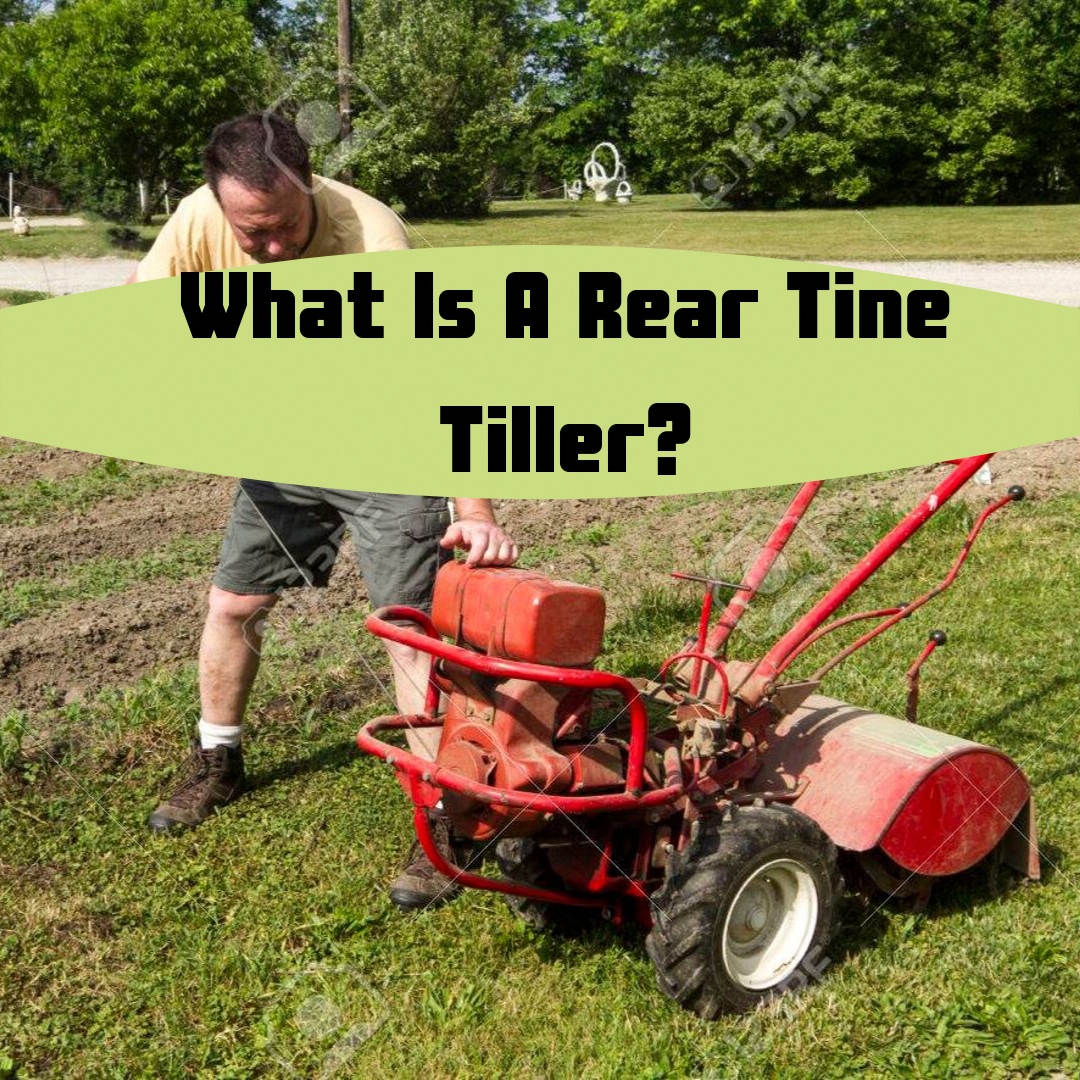 All Tillers Help To Loosen And Turn Soil For Planting However A