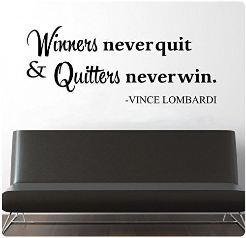 28 Winners Never Quit And Quitters Never Win Vince Lombardi Wall