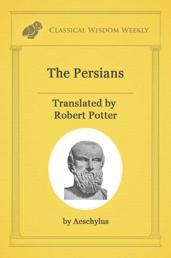 The persians by aeschylus herodotus ancient writers and poets bc aeschylus persians fandeluxe Gallery