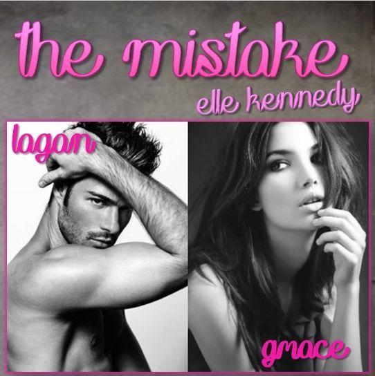 The Mistake (Off-Campus, #2)   by Elle Kennedy - Logan & Grace