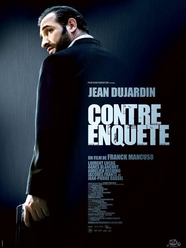 Contre enqu te est un film de franck mancuso avec jean for Dujardin jerome