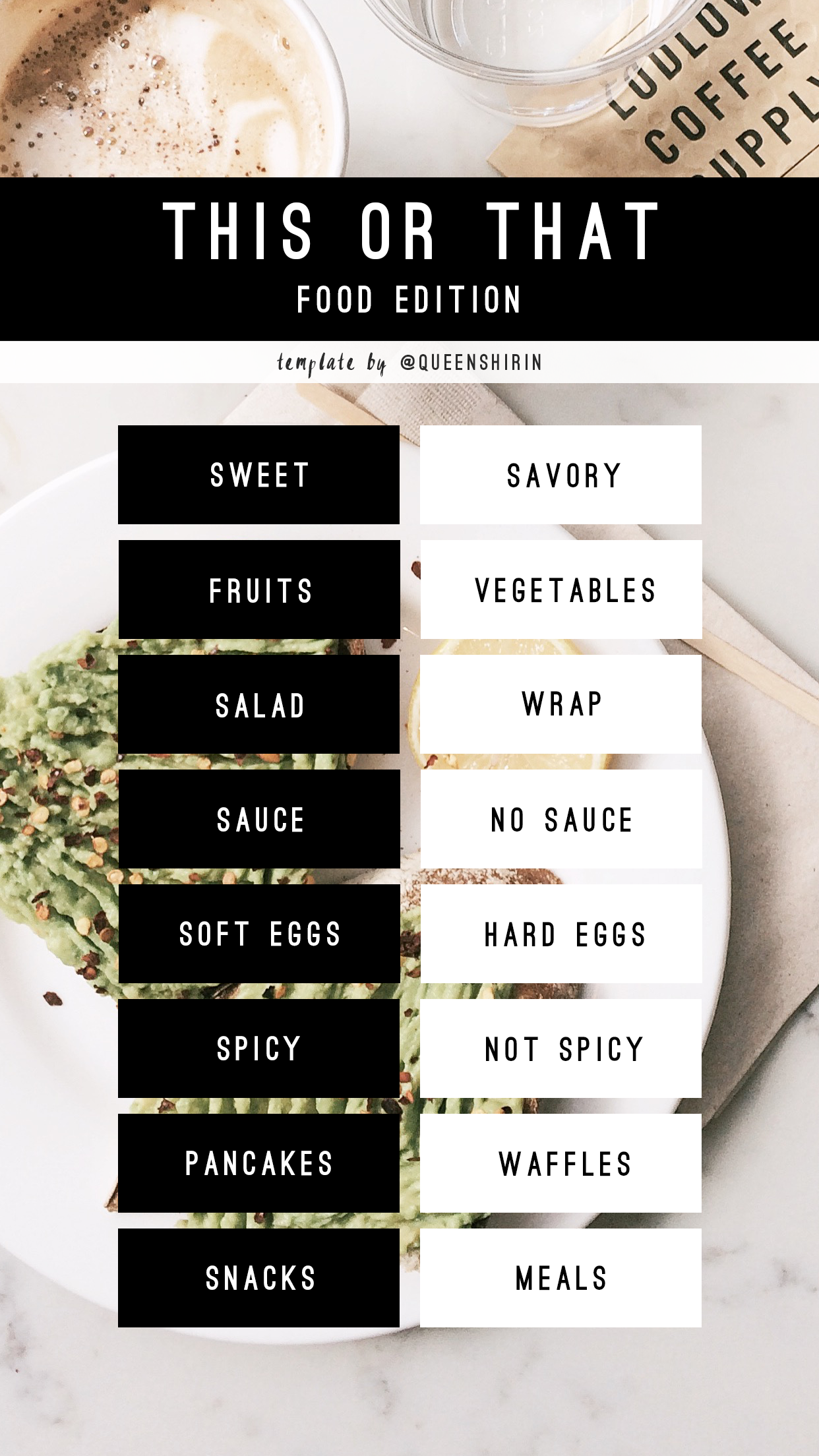 Instagram Story Template Questions: This or That Food Edition | Free ...