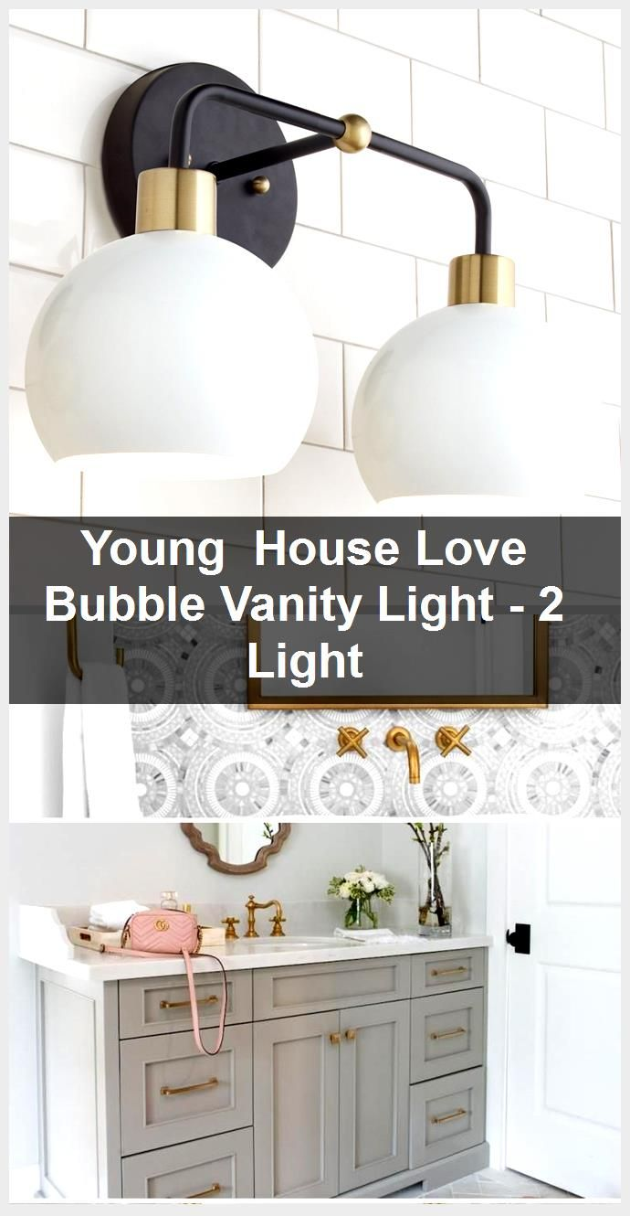 Photo of Young  House Love Bubble Vanity Light – 2 Light,  #Bubble #House #light #Love #Vanity #Young