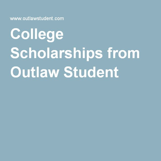 College Scholarships from Outlaw Student