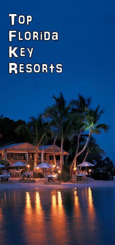 Top Florida Key Resorts & Vacations Florida Keys All