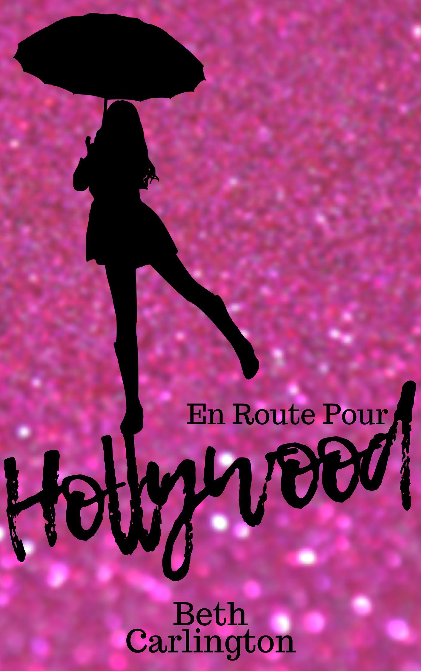 En route pour Hollywood