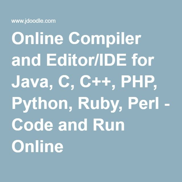 Online Compiler and Editor/IDE for Java, C, C++, PHP, Python, Ruby