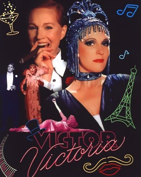 Your showtune for May 5 is   Victor victoria, Julie andrews movies, Julie  andrews