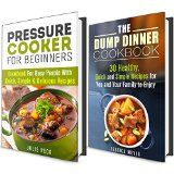 Free Kindle Book -  [Cookbooks & Food & Wine][Free] Quick and Simple Recipes Box Set: Cookbook for Busy People with Amazing Pressure Cooker and Dump Dinner Recipes (Healthy Eating)