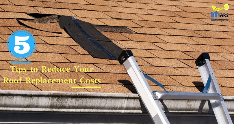 5 Tips to Reduce Your Roof Replacement Costs Applied
