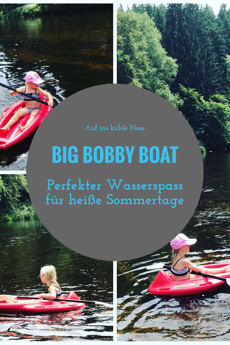 BIG Bobby Boat – Kanu fahren für Kinder      Family Blogger DACH ...