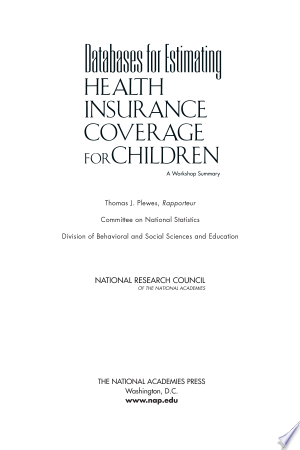 Databases For Estimating Health Insurance Coverage For Children Pdf By National Research Council In 2020 Health Insurance Coverage Health Insurance Insurance Coverage