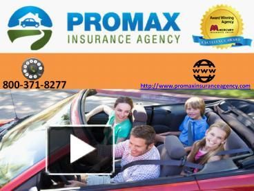 Promax Insurance Agency Is A Mercury Authorized Agent Provides