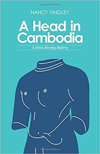 A Head in Cambodia by Nancy Tingley