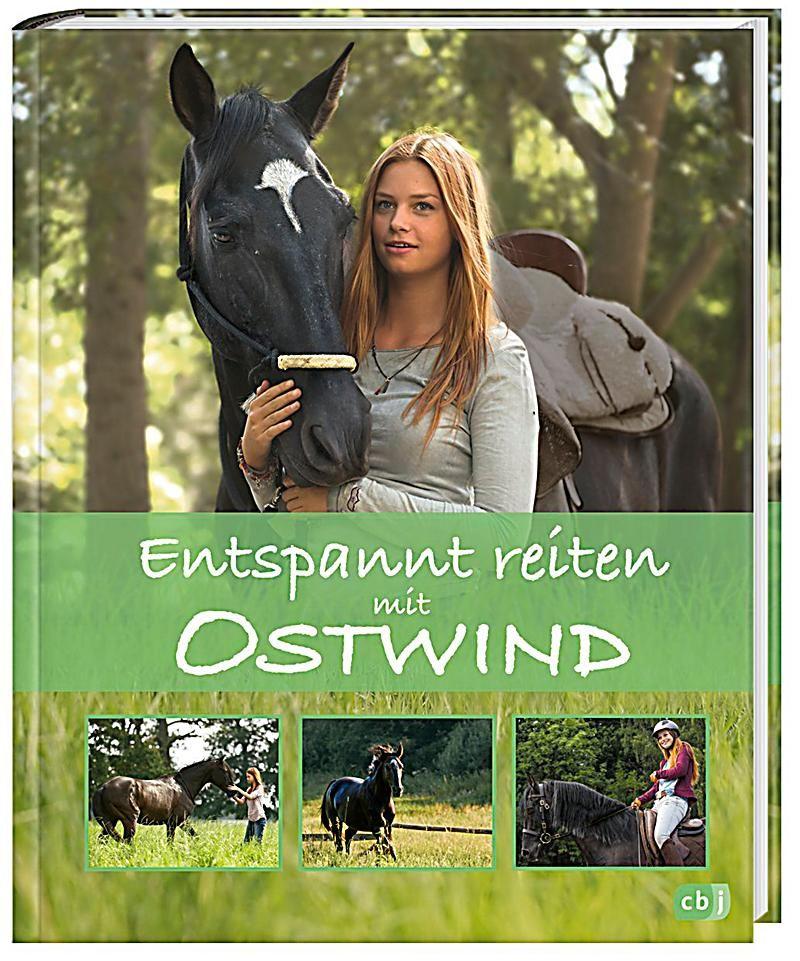 Entspannt Reiten Mit Ostwind Ostwind Sachbucher Bd 2 Buch Ostwind Ostwind Buch Reiten Lernen
