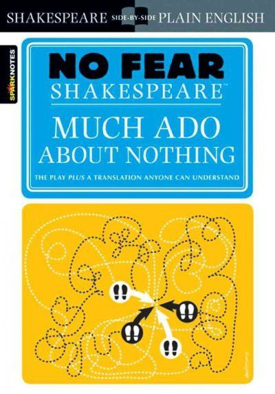 Sparknotes Much Ado About Nothing (No Fear Shakespeare)