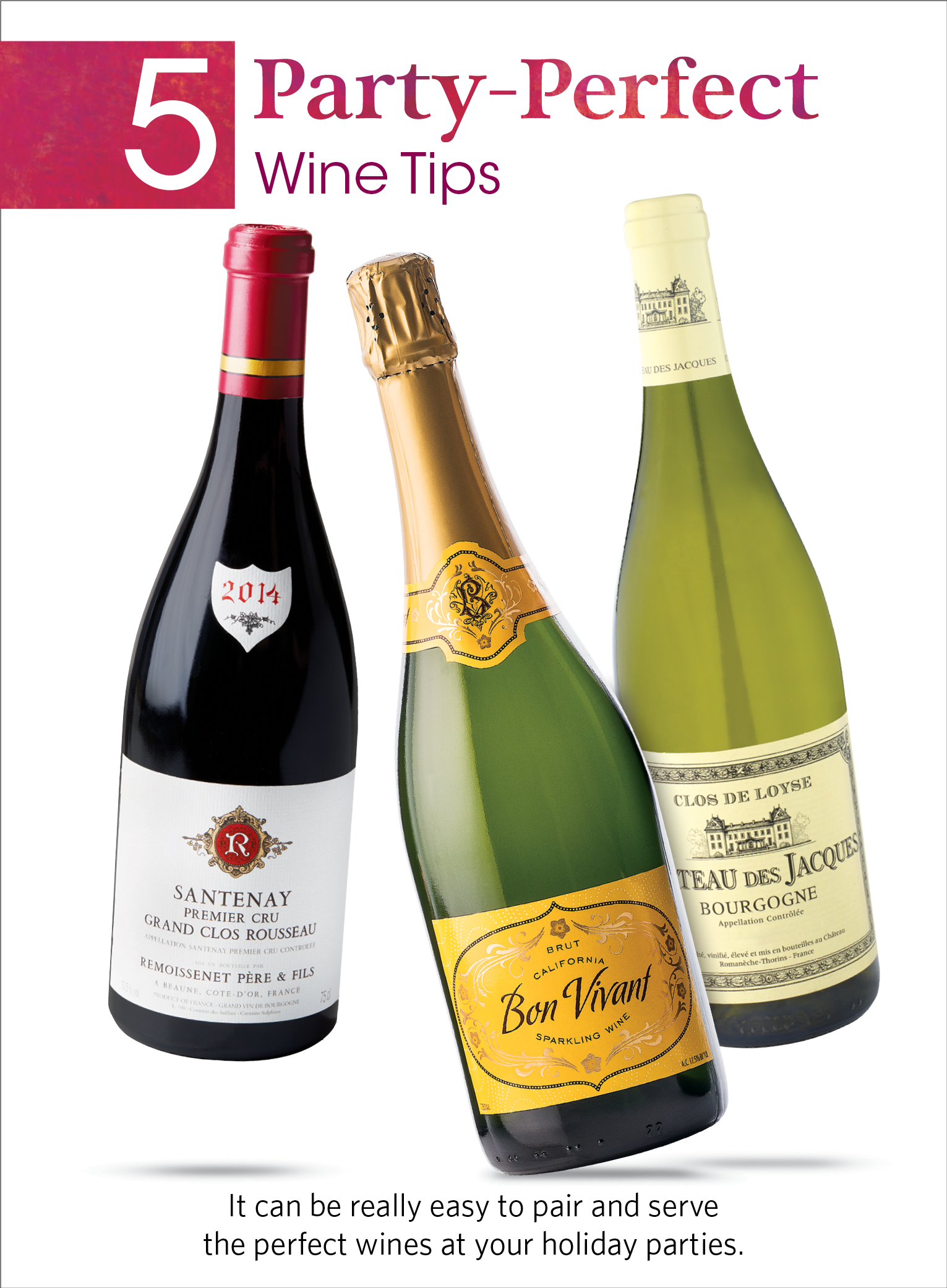 See our party-perfect tips and Top 20 wine picks for entertaining ...