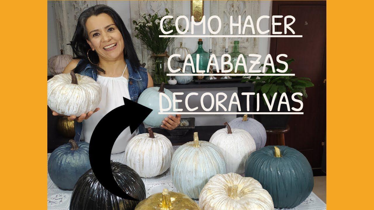 Manualidades Calabazas Decorativas