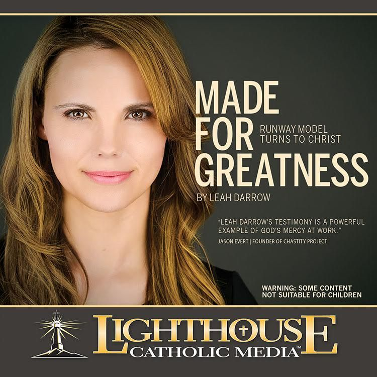 Made for Greatness: Runway Model Turns to Christ - Lighthouse Catholic Media