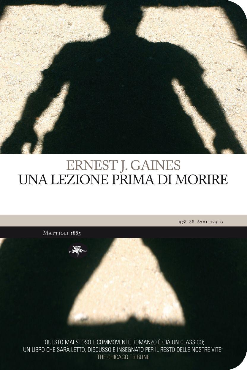 Ernest Gaines - Una lezione prima di morire