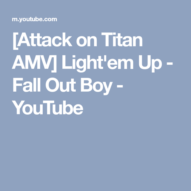 On An Amv Light Em Up Fall Out Boy