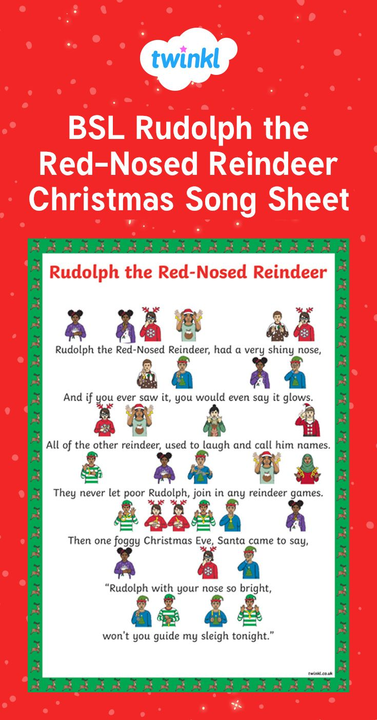 bsl rudolph the red nosed reindeer christmas song sheet british sign language sign language - British Christmas Songs