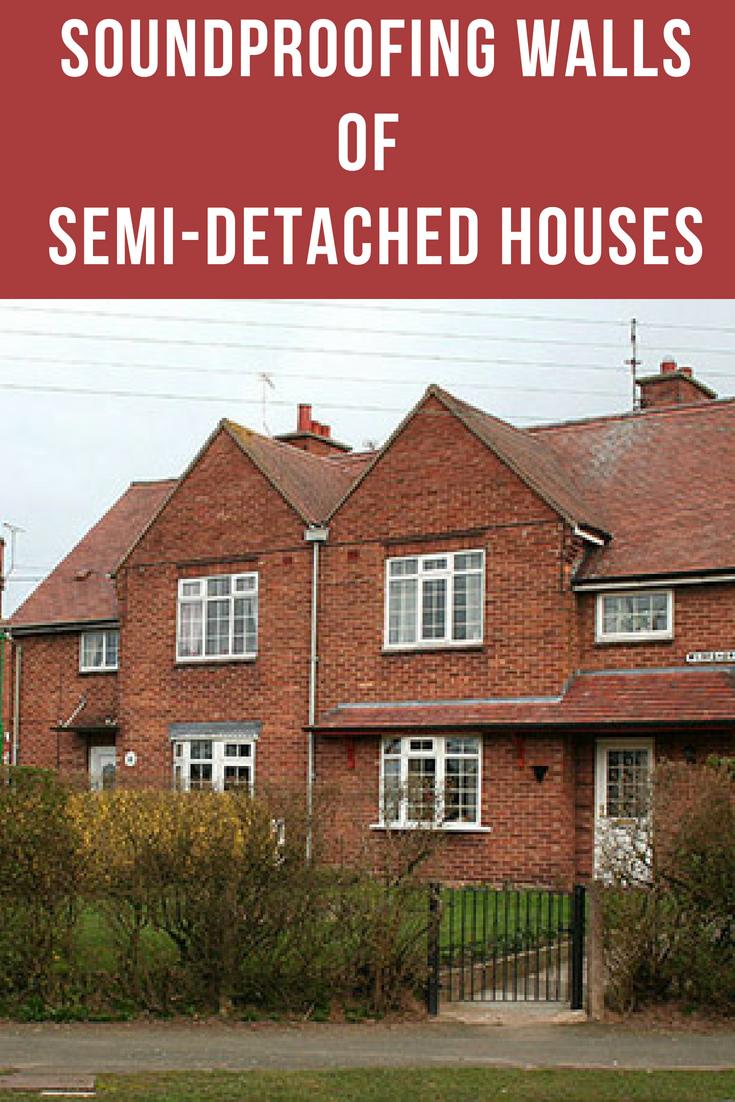 3 Effective Ways For Soundproofing Between Semi Detached Houses Detached House Semi Detached Sound Proofing