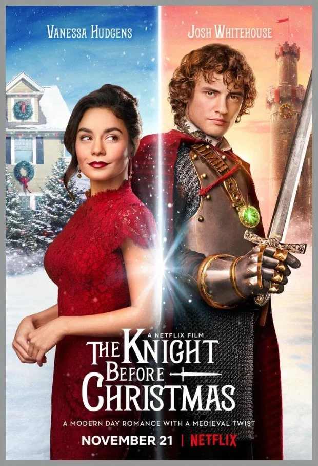 First Look At Vanessa Hudgens New Netflix Christmas Movie The Knight Before Christmas The Knight Before Christmas Netflix Christmas Movies English Movies