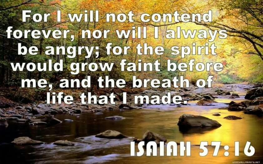 Image result for Isaiah 57:16
