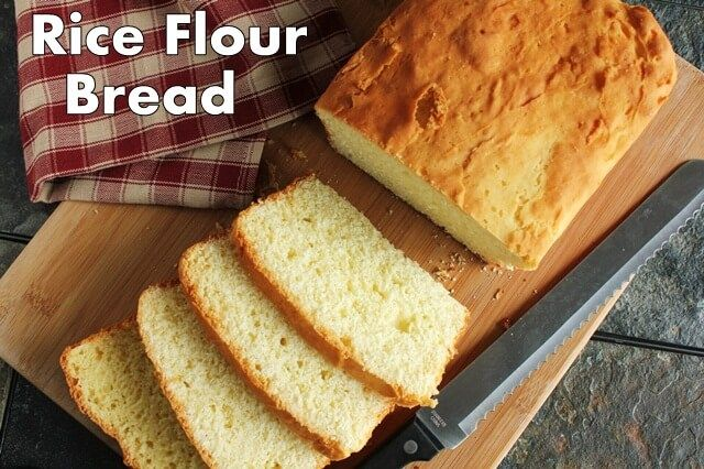 This Rice Flour Bread Is Made From Barely Cooked Arborio Rice Which Offers A Soft Lush Texture Recipes With Yeast Gluten Free Banana Bread Recipe Rice Flour